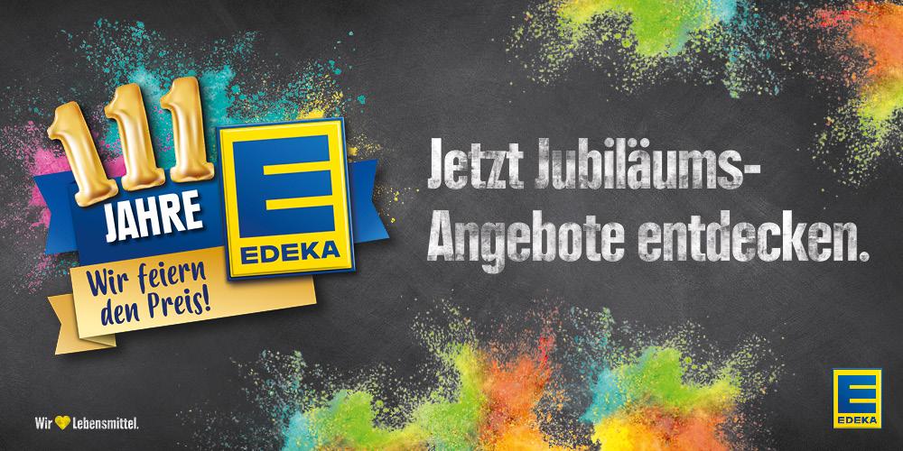 111 Jahre EDEKA und kein bisschen leise!!!